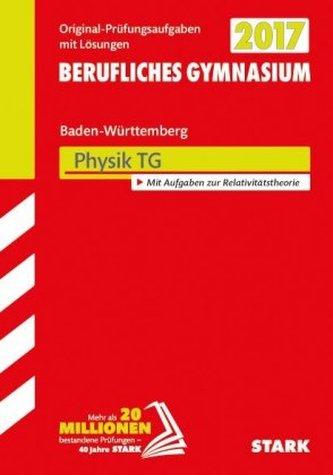 Abitur 2017 - Berufliches Gymnasium Baden-Württemberg - Physik TG