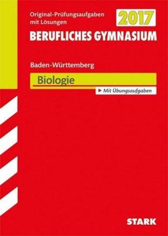 Abitur 2017 - Berufliches Gymnasium Baden-Württemberg - Biologie