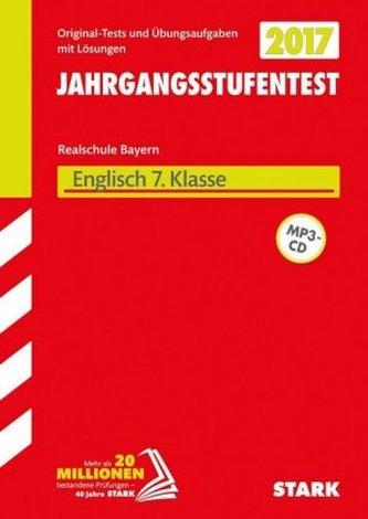 Jahrgangsstufentest Realschule Bayern 2017 - Englisch 7. Klasse, mit MP3-CD