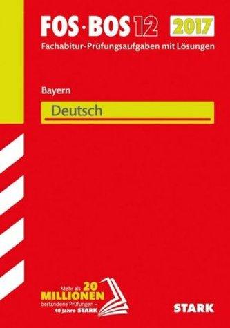 FOS/BOS 12 Bayern 2017 - Deutsch