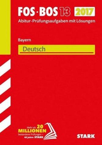 FOS/BOS 13 Bayern 2017 - Deutsch