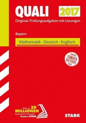Quali 2017 - Mittelschule Bayern - Mathematik, Deutsch, Englisch