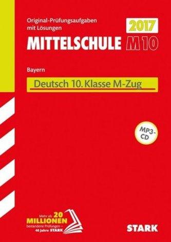 Mittelschule M10 Bayern 2017 - Deutsch 10. Klasse M-Zug, m. MP3-CD