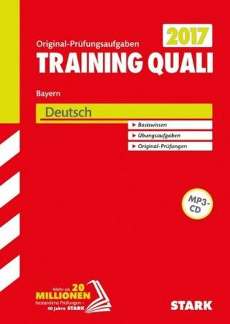 Training Quali Bayern 2017 - Deutsch, m. MP3-CD
