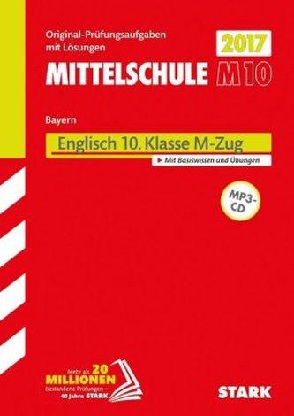 Mittelschule M10 Bayern 2017 - Englisch 10. Klasse M-Zug, m. MP3-CD