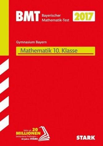 Bayerischer Mathematik-Test (BMT) 2017 - Gymnasium 10. Klasse