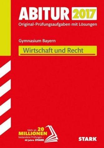 Abitur 2017 - Bayern - Wirtschaft/Recht
