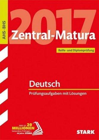Zentral-Matura 2017 Österreich - Deutsch