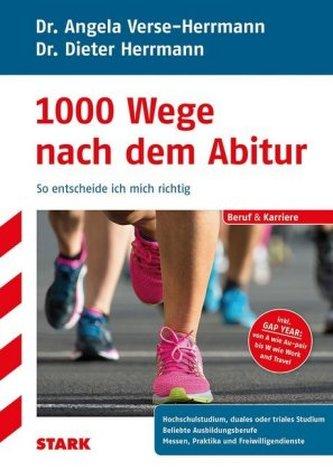 1000 Wege nach dem Abitur