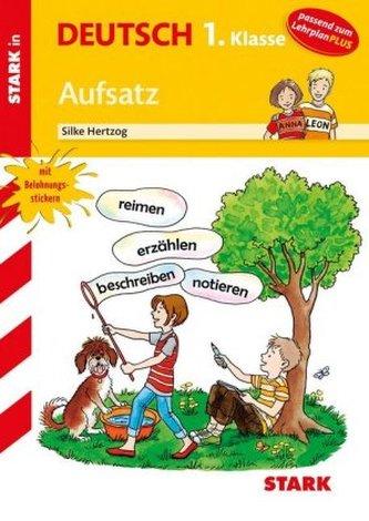 Stark in Deutsch 1. Klasse - Aufsatz