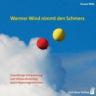 Warmer Wind nimmt den Schmerz, 1 Audio-CD