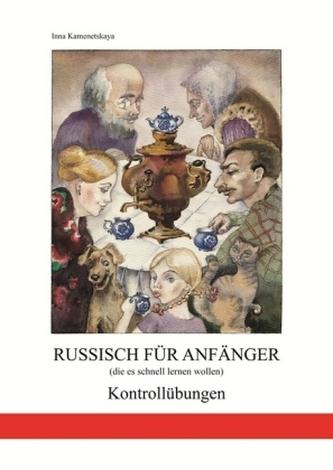 Russisch für Anfänger (die es schnell lernen wollen)