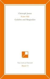 Kains Mal. Gedichte und Marginalien