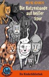 Die Katzenbande auf heißer Spur