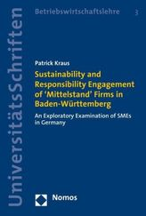 Sustainability and Responsibility Engagement of 'Mittelstand' Firms in Baden-Württemberg