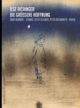 Die größere Hoffnung, m. 2 Audio-CDs