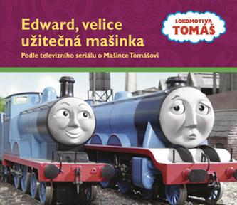 Edward, velice užitečná mašinka