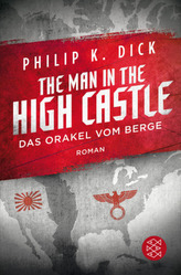 The Man in the High Castle / Das Orakel vom Berge