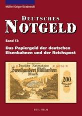 Das Papiergeld der deutschen Eisenbahnen und der Reichspost