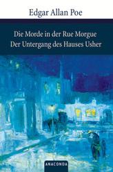 Die Morde in der Rue Morgue. Der Untergang des Hauses Usher