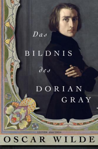 Das Bildnis des Dorian Gray - Wilde, Oscar
