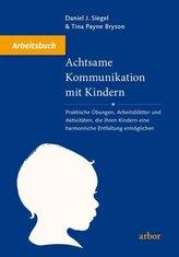 Achtsame Kommunikation mit Kindern - Arbeitsbuch