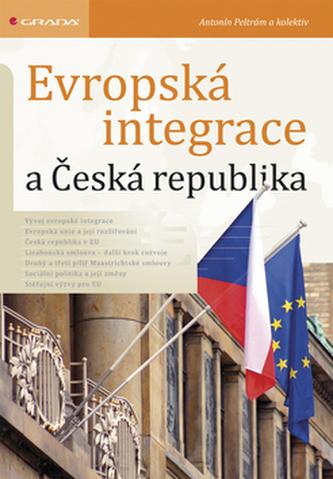 Evropská integrace a Česká republika