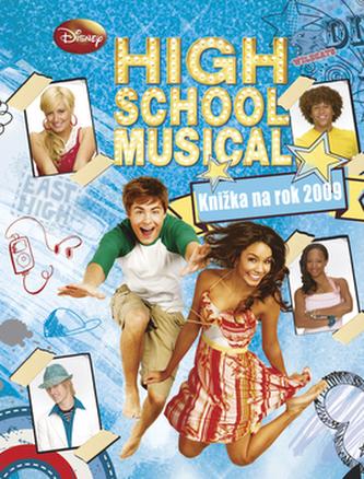 High School Musical Knižka na rok 2009