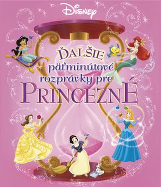 Ďalšie päťminútové rozprávky pre Princezné