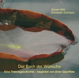 Der Bach der Wünsche, 1 Audio-CD