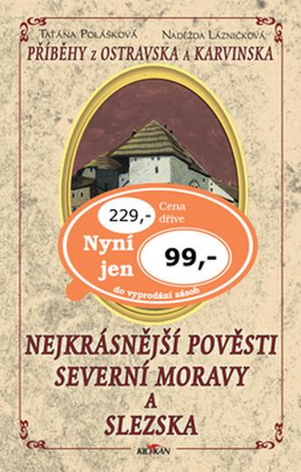 Nejkrásnější pověsti severní Moravy a Slezska