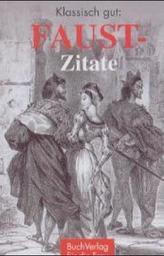 Klassisch gut: Faust-Zitate