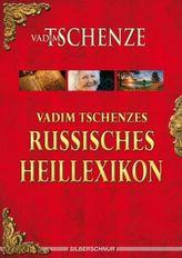 Vadim Tschenzes russisches Heillexikon