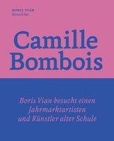 Besuch bei Camille Bombois - dem Jahrmarktartisten, Ringer und Künstler