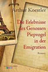 Die Erlebnisse des Genossen Piepvogel in der Emigration