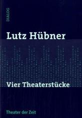 Vier Theaterstücke