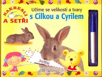 Učíme se velikosti a tvary s Cilkou a Cyrilem