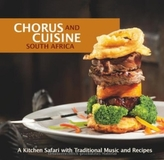 Chorus and Cusine: South Africa, w. Audio-CD
