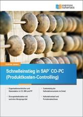 Schnelleinstieg in SAP CO-PC (Produktkosten-Controlling)