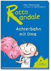 Rocco Randale - Achterbahn mit Oma