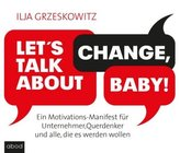 Let's talk about change, baby!, 4 Audio-CDs