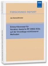 Entwurfskonzept für Varaktor-basierte RF CMOS VCOs auf der Grundlage nichtlinearer Methoden