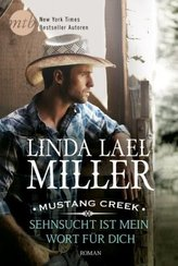 Mustang Creek - Sehnsucht ist mein Wort für dich