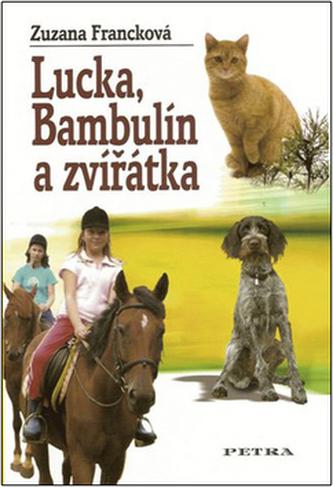 Lucka, Bambulín a zvířátka