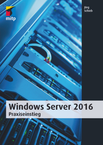 Windows Server 2016 - Schieb, Jörg