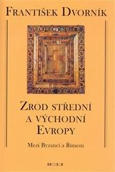 Zrod střední a východní Evropy