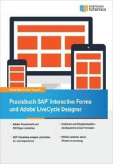 Praxisbuch SAP® Interactive Forms und Adobe® LiveCycle Designer