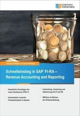 Schnelleinstieg in SAP FI-RA - Revenue Accounting and Reporting