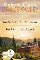 Grace Valley - Im Schutz des Morgens / Im Licht des Tages