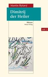 Dimitrij der Heiler